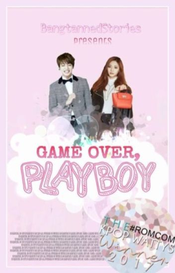 Game Over, Playboy [BTS Jungkook Fanfic]