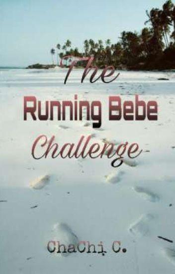 The Running Bebe Challenge