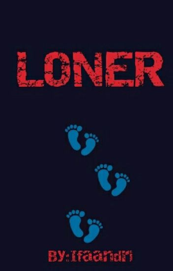 Loner (oneshoot)