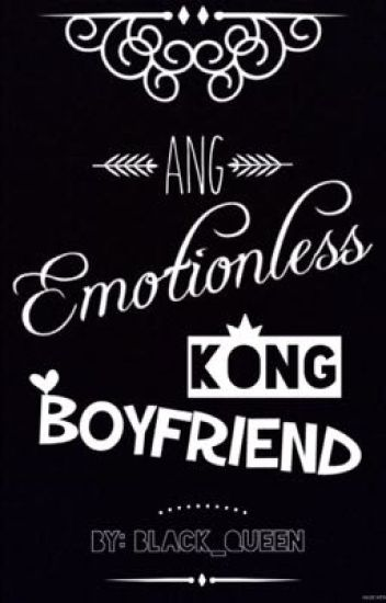 Ang Emotionless kong Boyfriend [On-Going]