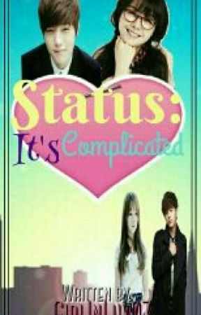 Status:It's Complicated by GirlInLuv07