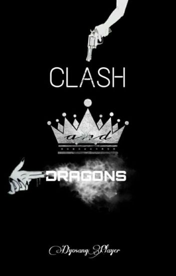 The CLASH and The DRAGONS (HGL BOOK 2)