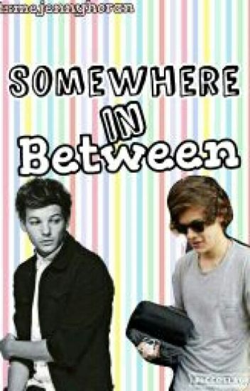 Somewhere in Between (Larry Stylinson)