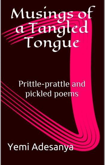 Musings of a Tangled Tongue (Sample)