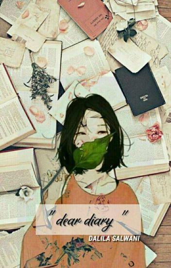 """"""" dear diary """""""