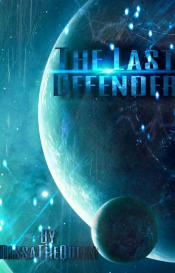 The Last Defender (CURRENTLY ON HOLD)