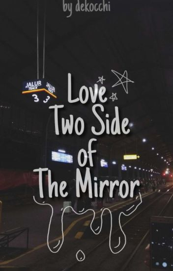 Love Two Side Of The Mirror (M-preg)(yaoi)(END)