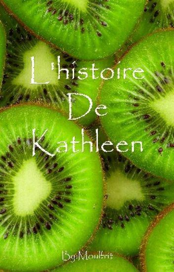 L'histoire De Kathleen