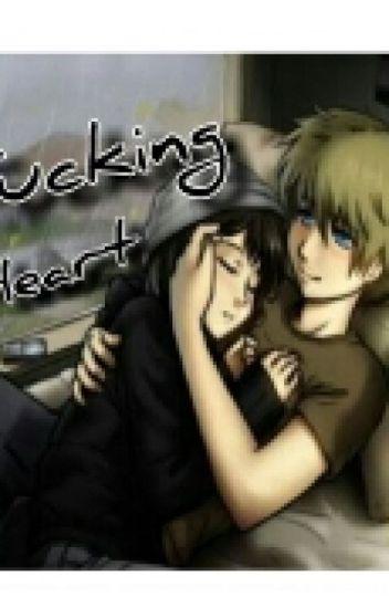 FUCKING HEART [ONE SHOT]