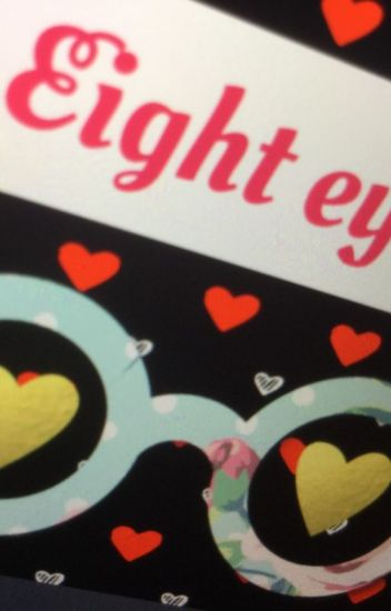 Eight eyes