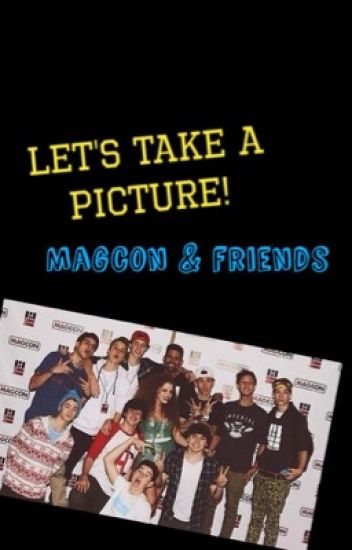 Let's take a picture [Magcon & friends]