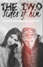 The Two Sides of him (Niall/Selena Fanfic) #Wattys2016 by joannerodriguez545
