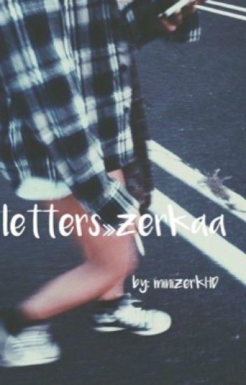 letters ≫ zerkaa