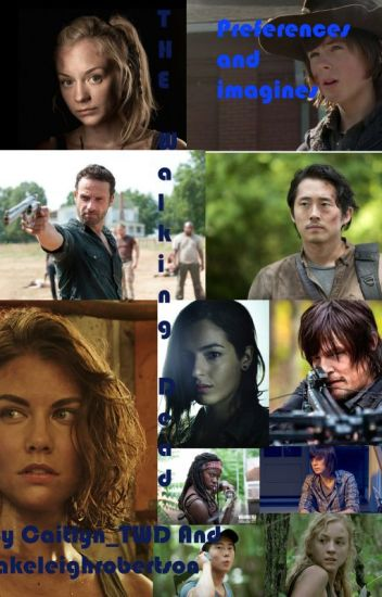 The Walking Dead: Preferences and Imagines