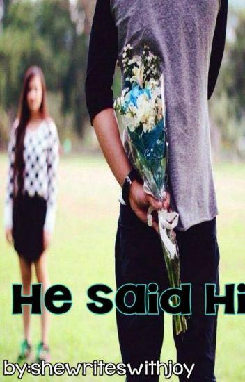 He said Hi