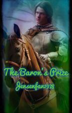 The Baron's Prize by Jensenfan1978