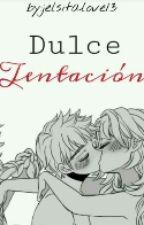Dulce Tentación *Jelsa* by jelsitalove13