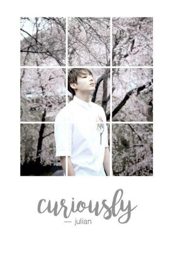 curiously ➳ j.jk
