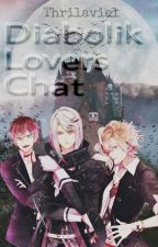 Diabolik Lovers Chat ✔ by MisakiWalker14