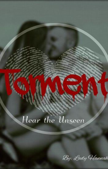 Torment - Hear the Unseen