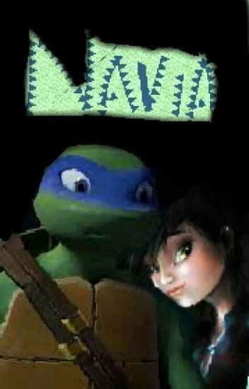THE TMNT NAVIA( Unusual!sister Senarios)