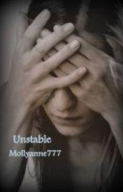 Unstable by mollyanne777