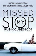 Missed My Stop by RubixCube89201