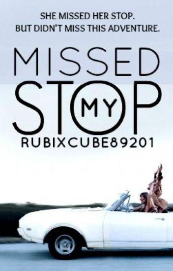 Missed My Stop