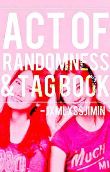 Act Of Randomness & Tag Book || HSH.HAH