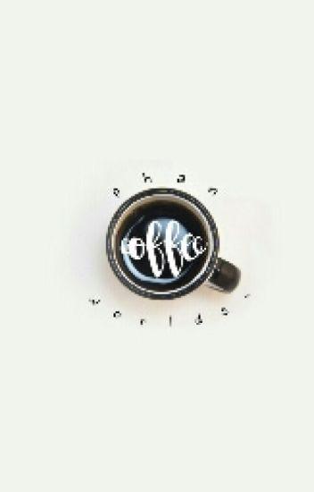 Coffee | Phan