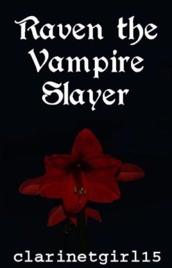 Raven the Vampire Slayer