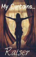 My curtains raiser. by dareka_san