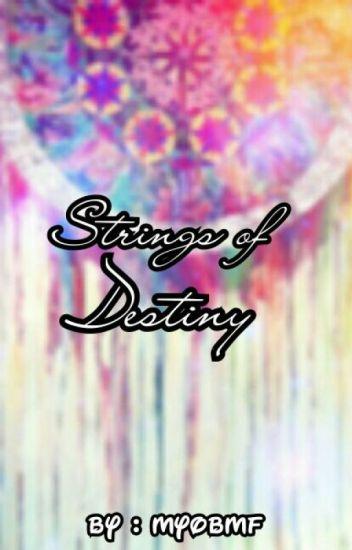 Strings Of Destiny