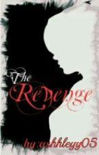 The Revenge [Complete] by JKLMNOPXX