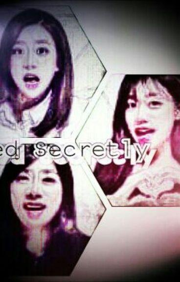 Loved Secretly [COMPLETE]