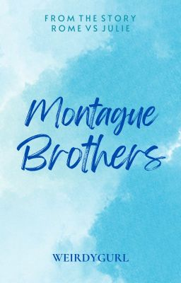 Montague Brothers - COMPLETE