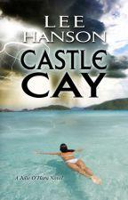 Castle Cay by leeagain2