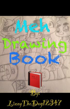 Meh Drawing Book by LizzyTheDog12347