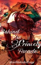 Behind His Princely Facade (Ren Kouha X {L/n}{Y/n}) by IsChaEunwooGay