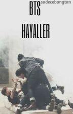 BTS HAYALLER by sadecebangtan