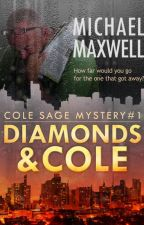 Diamonds and Cole by MichaelMaxwell4
