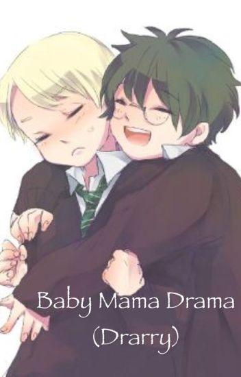 Baby Mama Drama (Drarry)