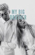 My Big Brother// Ft. Cameron Dallas by XQueenDallas
