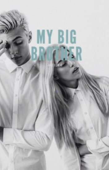 My Big Brother// Ft. Magcon