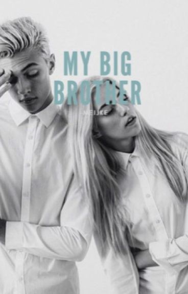 My Big Brother// Ft. Cameron Dallas