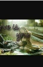 Love Is You  by NurAmelia004