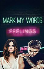 Mark My Words |Justin Bieber Y Tu| EDITANDO by ShawtyMoonlight1992