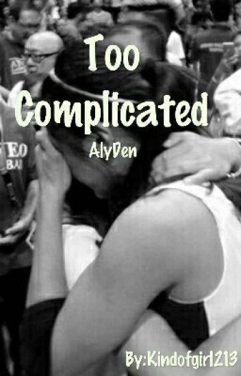 Too Complicated(AlyDen Ft. Jathea)