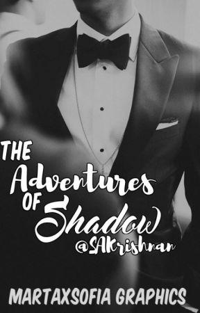 The Adventures of Shadow by SAKrishnan