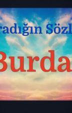 Aradığın Sözler Burda! by Umuteden_Nesibe